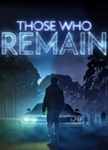 [PC] Steam - Those Who Remain $11.67 (was $25.93)/Deliver Us The Moon $16.72 (was $35.95) - Gamersgate
