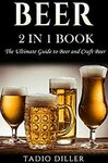 [eBook] Free: 2 in 1 Book: The Ultimate Guide to Beer and Craft Beer $0 @ Amazon AU, US