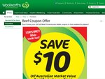 $10 off Beef Porterhouse Steak w/ Coupon in This Weekend's Papers - Woolworths