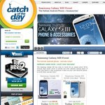 Samsung Galaxy S III Phone $599 (Aust Stock), Assorted Accessories + Shipping @ COTD