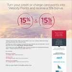 Velocity Frequent Flyer 15% Bonus Points (to 31 May 2015 ) and 15% off Reward Seats (to 30 Jun)