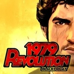 [Android] FREE - 1979 Revolution: Black Friday (Normally $6.49US; Steam Version Rated at 77% Positive) - Google Play Store