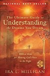 $0 eBook: The Ultimate Guide to Understanding the Dreams You Dream - Biblical Keys for Hearing God's Voice in the Night