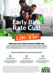 Mortgage House Early Bird Rate Cut Special: 3.29% (CR 3.34%) & up to $1,500* Refinance Cash Back from Lender @ Obtain Finance