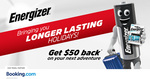 Get $50 Cashback for Any Minimum Reservation of $200 @ Booking.com & Energizer