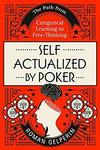 [Kindle] Free eBook: Self-Actualized by Poker: The Path from Categorical Learning to Free-Thinking @ Amazon AU & US