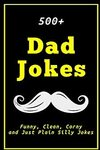 [eBook] Free - 500+ Dad Jokes: Funny, Clean, Corny and Just Plain Silly Jokes @ Amazon AU & US