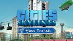 [PC Steam] Cities: Skylines Mass Transit DLC USD$2.46 / AUD$3.39 @ WinGameStore