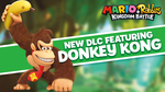 [Switch] Mario + Rabbids Kingdom Battle: Donkey Kong Adventure DLC $11.47/Season Pass $14.97- Nintendo eShop