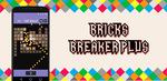 [Android] Free - Bricks Breaker Pro : No Ads (was $5.99)/Slender Man Dark Forest (was $0.99) - Google Play