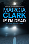 If I'm Dead: A Rachel Knight Short Story for $0.00 at Google Play