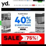 yd. - Extra 40% Discount on Everything (Inc Sale Items) Online Only