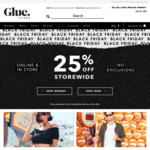 25% off Storewide + Free Delivery for Orders Over $75 @ Glue Store