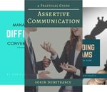 [eBooks] Free: Assertive Communication, Managing Difficult Conversations, Leading Teams, Process Improvement & More
