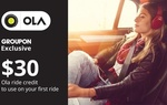 $5 for $30 Credit Towards Your First Ola Ride - New Users Only - Exclusive Offer Available Nationwide @ Groupon