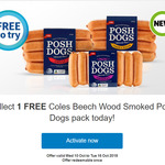 Flybuys - FREE Coles Beech Wood Smoked Posh Dogs Pack (Worth $5.50) @ Coles