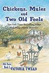 (Kindle) Free - Chickens, Mules and Two Old Fools (Was US $13.99) @ Amazon AU/US
