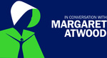 [WA, QLD, TAS] In Conversation with Margaret Atwood - All Remaining Tickets $59 (Were up to $151.95) @ Lasttix