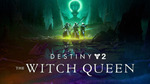[Pre Order, PC] Destiny 2: The Witch Queen $47.96 @ GreenManGaming