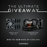 Win 1 of 6 Phanteks Prizes (Glacier One T30 240mm AIO or 3x Pack T-30 120mm Fans) from Phanteks