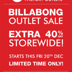 Billabong Outlets - Extra 40% of Storewide - Locations: Ashmore QLD, Brisbane QLD & Essendon VIC