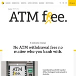 Commonwealth Bank  - No ATM Withdrawal Fees No Matter Who You Bank With