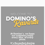 Earn 10 Points for Every $10 Spent at Dominos, Redeem 90 Points for a Free Pizza @ Domino's Rewards