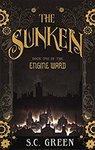Free Kindle Edition: The Sunken: a Dark Steampunk Fantasy (Engine Ward Book 1) | The Power of Garlic (Was $3.99) @ Amazon AU