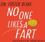 No One Likes a Fart by Zoe Foster Blake $2.95 Inc Free Delivery (with Booko Referral) @ Angus and Robertson