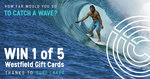Win 1 of 5 $100 Westfield Gift Cards from Surf Lakes [Except NSW]