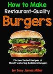 [eBook] How to Cook Restaurant-Quality Burgers Book FREE (Was $3.99) @ Amazon AU