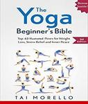 Free eBook - Yoga: The Yoga Beginner's Bible: Top 63 Illustrated Poses for Weight Loss, Stress Relief (Was $3.99) @ Amazon