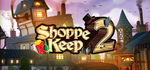[PC] Steam - Shoppe Keep 2 $2.90/Tower Hunter: Erza's Trial $15.57/Blossom Tales: The Sleeping King $10.75/Overland $25.16-Steam