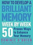 $1.09 Amazon eBook - How to Develop a Brilliant Memory Week by Week: 50 Proven Ways to Enhance Your Memory