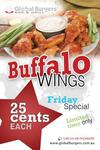 Global Burgers - Buffalo Wings 25 Cents Each (Friday Special) (QLD)