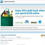 Spend $250 Online with Your Registered American Express Card and Enjoy $50 Credit Back