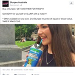 Buy Any Slurpee Get Another of Same Size FREE @ 7-Eleven