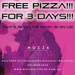 [VIC] Free Pizza, Wednesday-Friday (4/7-6/7) @ Mozza Pizzeria (Westfield Doncaster)