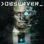[PS4] Observer $17.95 (Was $44.95) @ PlayStation Store