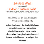 [NSW] 20 to 50% off All Full Priced Indoor & Outdoor Pots @ Flower Power