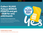 Collect 10,000 Flybuys POINTS + Bonus Google Home When You Sign up $40/Month Optus Plan Plus 12 Month SIM Only @ Optus