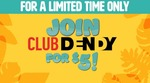 [QLD, NSW, ACT] One Year Club Dendy Membership for $5 [New Customers] @ Dendy Cinemas