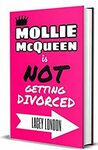 [eBook] Free: Mollie McQueen is NOT Getting Divorced @ Amazon