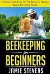 """[eBook] Free: """"Beekeeping For Beginners: A Starter Guide Book On The Basics"""" $0 @ Amazon AU, US"""