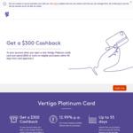 Vertigo Platinum Visa Card: $300 Cashback with $900 Spend within 90 Days ($99 Annual Fee, New Customer Only) @ Bank of Melbourne