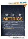 FREE Kindle E-Book: Marketing Metrics: The Definitive Guide to Measuring Marketing WAS $49.99