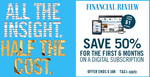 Australian Financial Review $169 (50% off) for 6 Month Digital Subscriptions (New Subscribers)