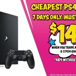 [PS4] PS4 Pro for $149 (Trade of PS4 Slim + 2 Games Required) @ EB Games
