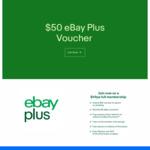 Bonus $50 eBay Voucher When You Sign up on eBay Plus $49/Year