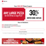 Buy 1 Large Pizza - 30% off @ Pizza Hut (Pickup and Delivery)